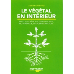 Le Végétal en Intérieur - EncyGrow