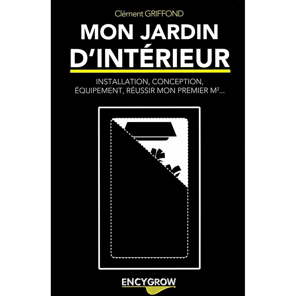Livre mon jardin d 39 int rieur encygrow hydrozone for Jardin d interieur