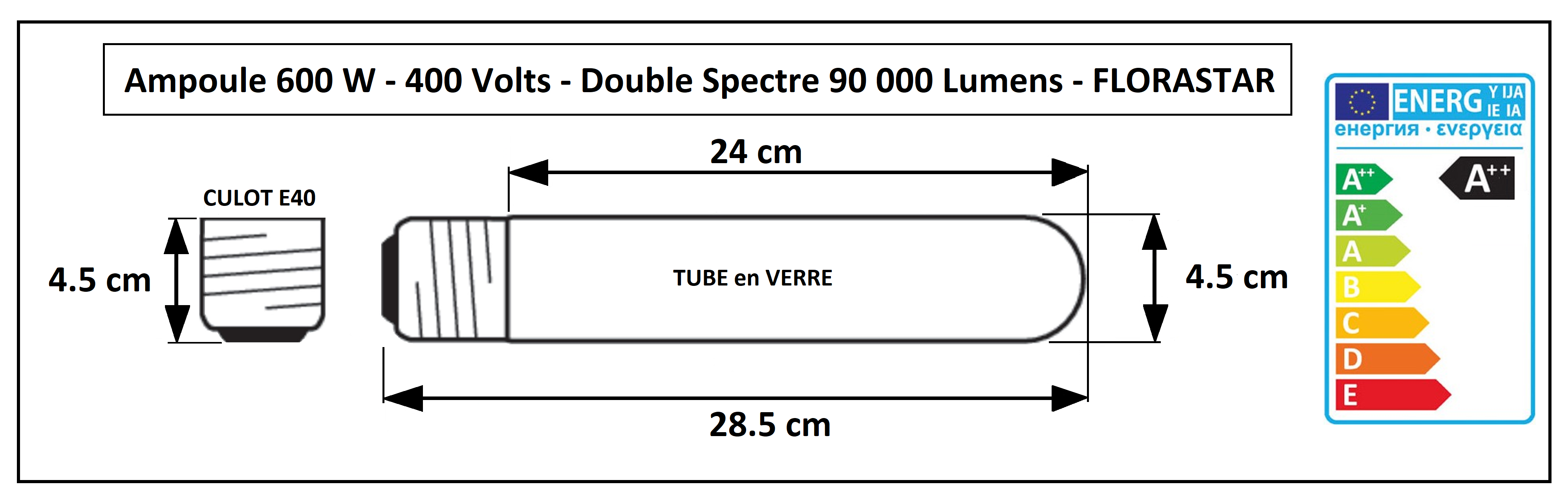 Dimensions de l'ampoule HPS 600W - 400 volts Florastar