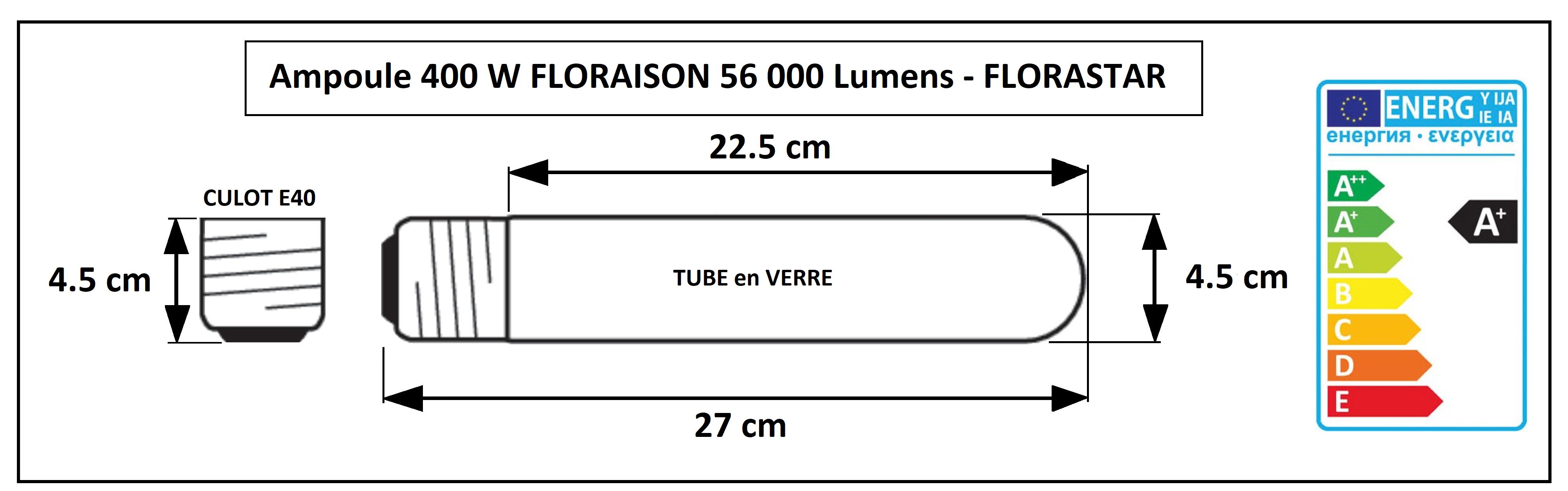 Dimensions de l'ampoule super floraison 400W Florastar